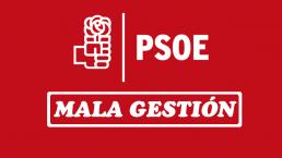 PSOE Mala Gestión